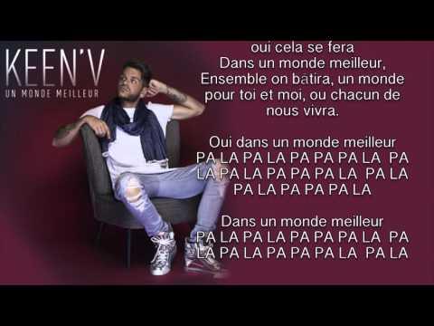 Keen'v   Un Monde Meilleur  video Lyrics  1080