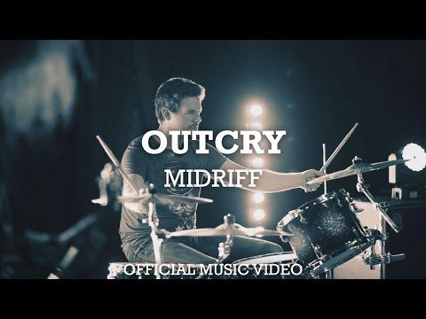 MIDRIFF - Outcry (music video)