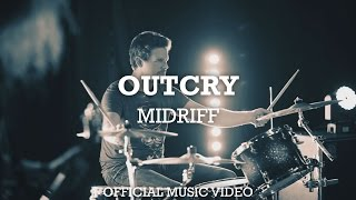 MIDRIFF - Outcry (music video)