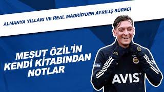 Mesut Özil'in Kendi Kitabından Notlar | Almanya Yı