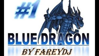[FR] Blue Dragon - Le requin terrestre - Episode 1 walkthrough / let