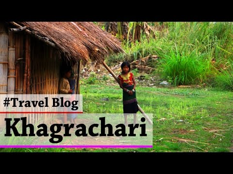 What to See? Where to Travel in Khagrachari | Bangladesh