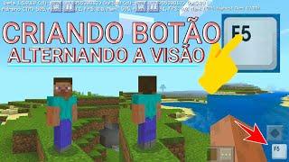 COMO CRIAR UM BOTÃO PARA ALTERNAR A VISÃO NO MINECRAFT PE 1.6.0.1 (Minecraft Pocket Edition 1.6)