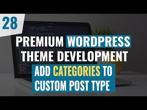 Premium WordPress Theme Development Tutorial 2019 | How to add category in custom post | Part 28 thumbnail