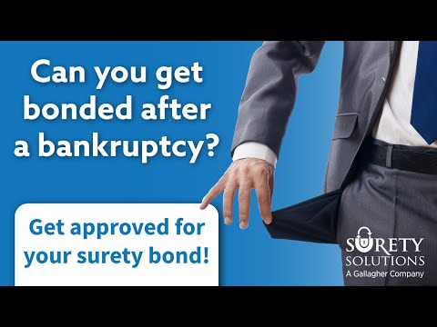 Can I Get Bonded After a Bankruptcy?