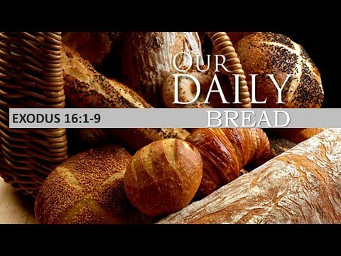 WLA Montreal - Our Daily Bread (Brother Ryan Odle)