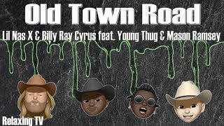 Lil Nas X & Billy Ray Cyrus - Old Town Road - Feat. Young Thug & Mason Ramsey. Remix, lyric