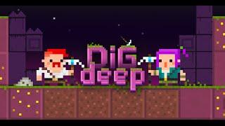 Dig Deep!