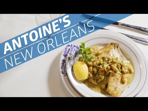 Antoine's in New Orleans Best Meals Are Yet To Come