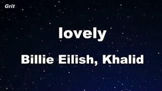 lovely - Billie Eilish, Khalid Karaoke 【No Guide Melody】 Instrumental