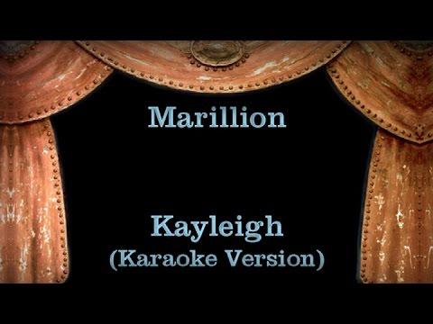 Marillion - Kayleigh - Lyrics (Karaoke Version)
