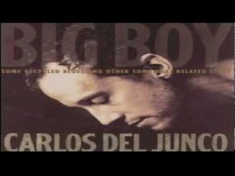 Carlos Del Junco - Heaven Where's You'll Dwell