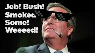 Jeb Bush Smoked Some Weed!