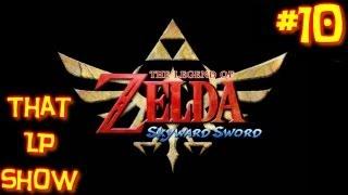 The Legend of Zelda: Skyward Sword #10 - It Burnses Us! - THAT LP SHOW