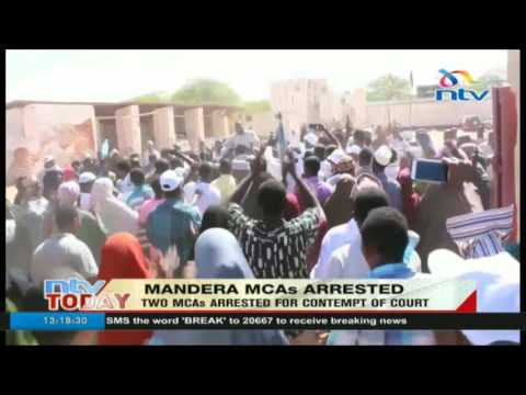 Mandera MCAs arrested for contempt of court