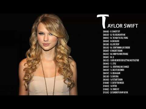 Taylor Swift Greatest Hits  Taylor Swift Greatest Hits Playlist