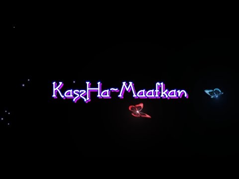 KaszHa-Maafkan (Full Lyrics)