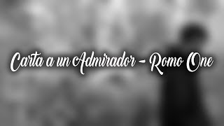 Carta a un Admirador - Romo One - Letra + Descarga