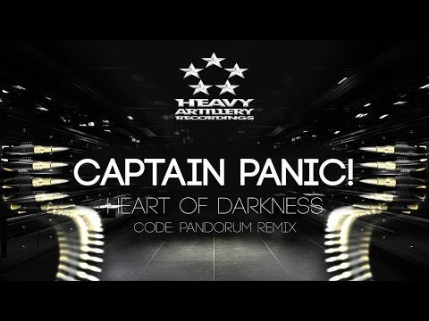 [Dubstep] Captain Panic! - Heart of Darkness (Code Pandorum Remix) [Heavy Artillery Recordings]