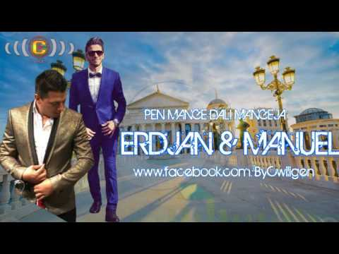 Erdjan & Manuel - Pen mange dali mangeja - Official Video - 2016 - By Cwiligen
