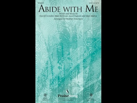 ABIDE WITH ME - Matt Redman/arr. Heather Sorenson