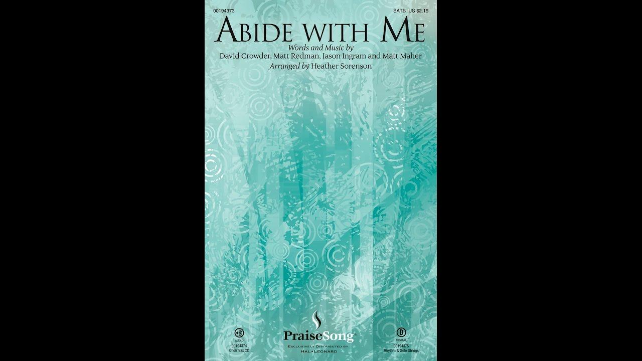 ABIDE WITH ME - Matt Redman/arr. Heather Sorenson - YouTube