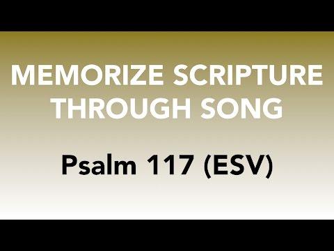 Psalm 117 (ESV) - Praise the Lord - Memorize Scripture through Song