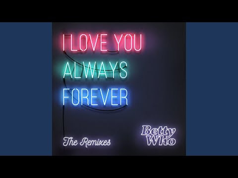 I Love You Always Forever (Instant Karma Remix)