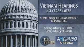 1966 Vietnam Hearings Preview