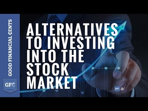 Alternatives to Investing into the Stock Market