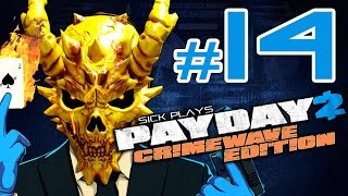 PAYDAY 2 Crimewave Edition #14 Road to ALL INFAMOUS SKULLS