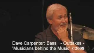Dave Carpenter Outtakes