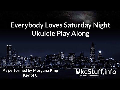 Everybody Loves Saturday Night Ukulele Play Along Youtube