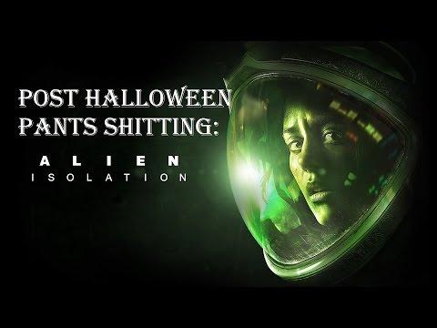 Alien: Isolation - Post Halloween Pants Shitting