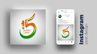 Instagram post design - independence day of India l Photoshop cc
