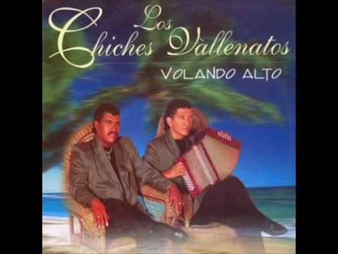 Los Chiches Vallenatos .- Antojos
