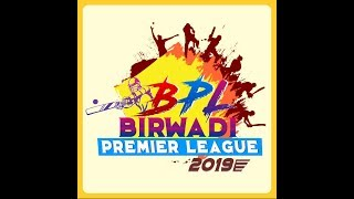 Birwadi Premier League 2019 (Day 7)