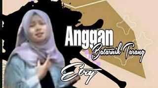 Lagu Ballad Minang - Anggan Bataruih Tarang - Etry - (Official Music Video)