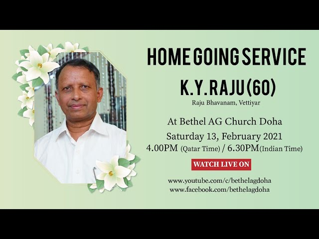 K.Y. Raju (60) | Home Going Service | 13.02.2021