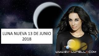 LUNA NUEVA 13 JUNIO 2018 con Eva Lunella