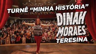 TURNÊ MINHA HISTÓRIA - TERESINA!