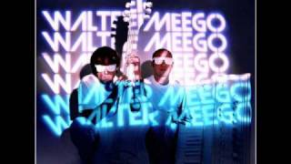 Walter Meego - Baby Please