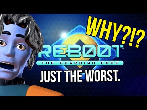 The Worst Reboot | ReBoot The Guardian...