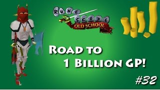 Runescape - Road to 1B - Ep: 32