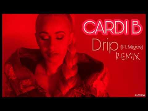 Cardi B - DRIP ft. Migos (REMIX)