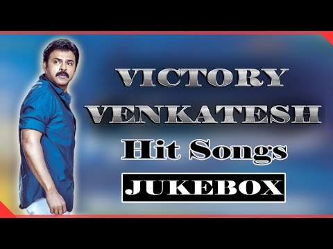 Victory Venkatesh All Time Hit Video Songs Jukebox    Best Collection