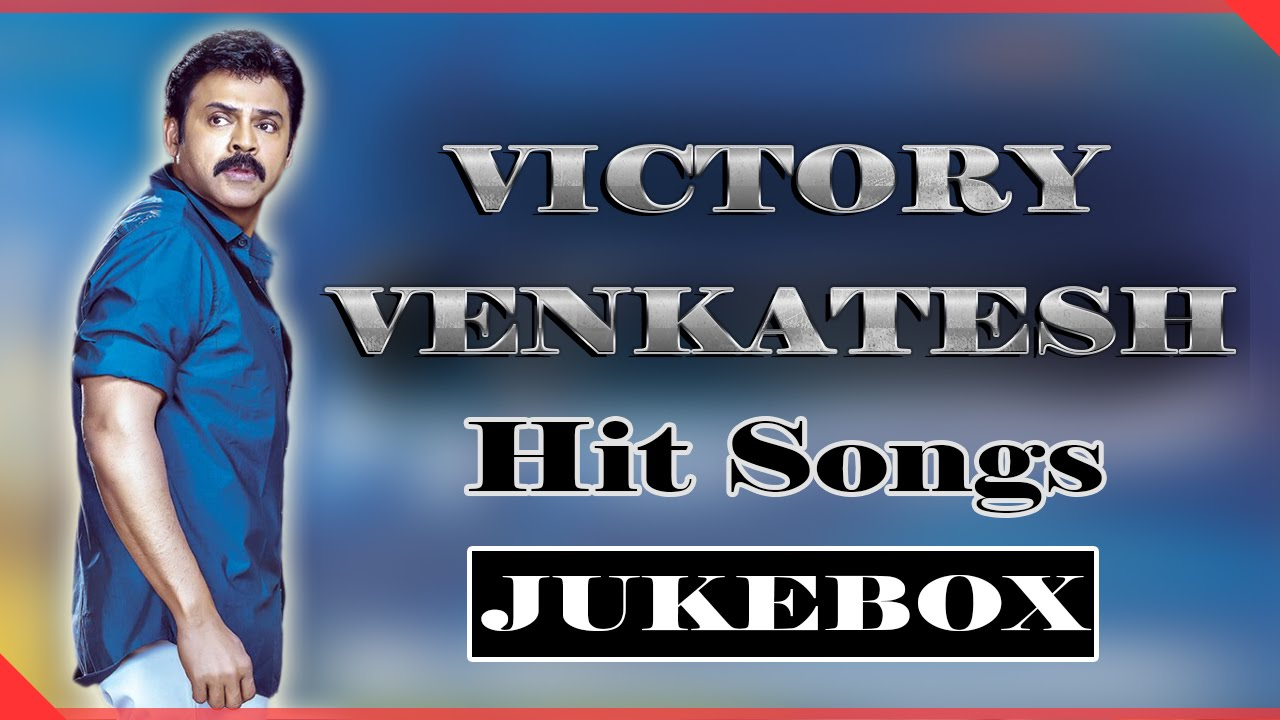Victory Venkatesh All Time Hit Video Songs Jukebox || Best Collection
