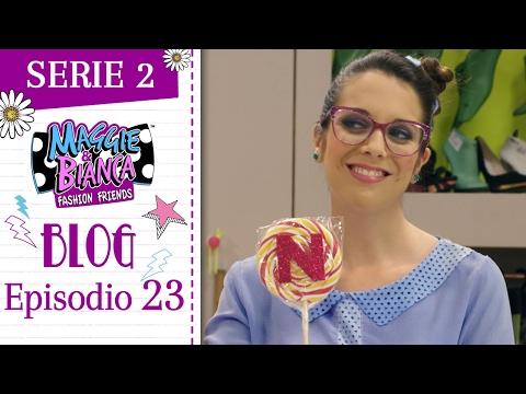 Maggie & Bianca Fashion Friends   Serie 2 - Il momento e il post più GO.ZY.! [ Ep. 23 ]