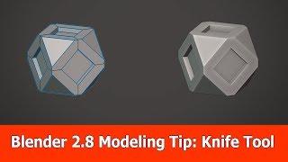 Blender 2.8 Knife Tool Modeling Tip