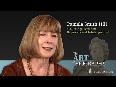 """""""Laura Ingalls Wilder: Biography and Autobiography"""" - Pamela Smith Hill"""